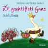 Hörbuch Cover: Di gschtifleti Gans (Download)
