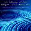 Hörbuch Cover: Spherical Sounds as Perfect Background Music for Wellness Areas – A Hamac for the Soul (Download)