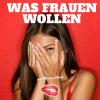 Hörbuch Cover: Was Frauen wollen (Download)