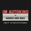 Hörbuch Cover: Im Autokino, Folge 47: Von Opel Zoo bis Muppets (Download)