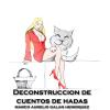 Hörbuch Cover: Deconstrucción de Cuentos de Hadas (Download)