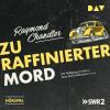 Hörbuch Cover: Zu raffinierter Mord (Download)