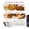 Hörbuch Cover: Begin Again (Unabridged) (Download)