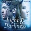 Hörbuch Cover: Light & Darkness (Download)