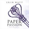 Hörbuch Cover: Paper Passion (Download)