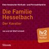 Hörbuch Cover: Die Familie Hesselbach - Der Kavalier (Download)