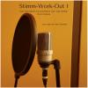 Hörbuch Cover: Stimm-Work-Out I (Download)