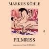 Hörbuch Cover: Filmriss (Download)